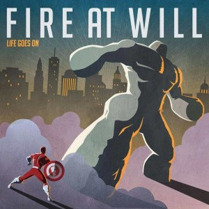 Life Goes On - Fire At Will