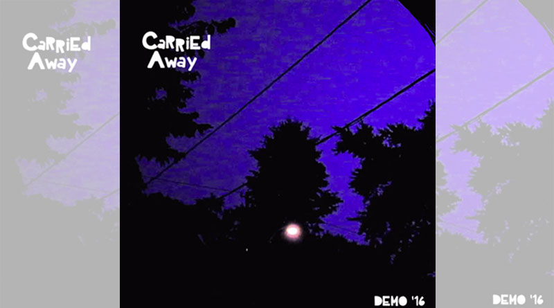 Carried Away - Demo 16