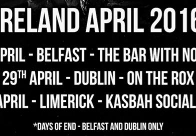 Freebase, Days of End, Eight Four – Ireland Tour starts today