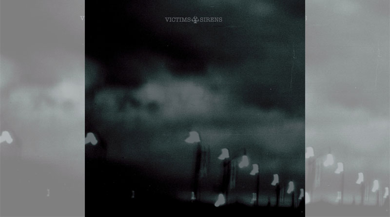 Victims - Sirens