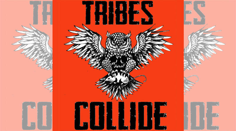 Tribes Collide